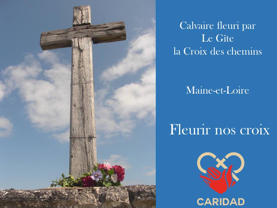 Fleurir nos croix par Le Gîte, la croix des chemins Maine-et-Loire